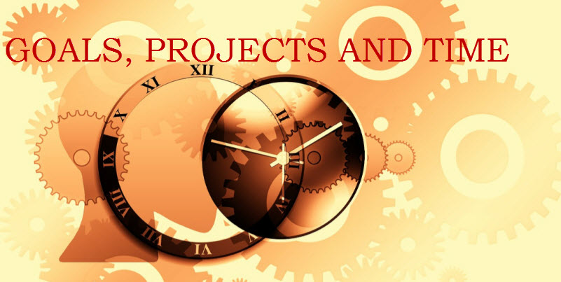 Goals, Projects and Time