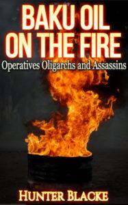 Baku Oil on the Fire