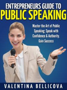 Entrepreneurs Guide to Public Speaking